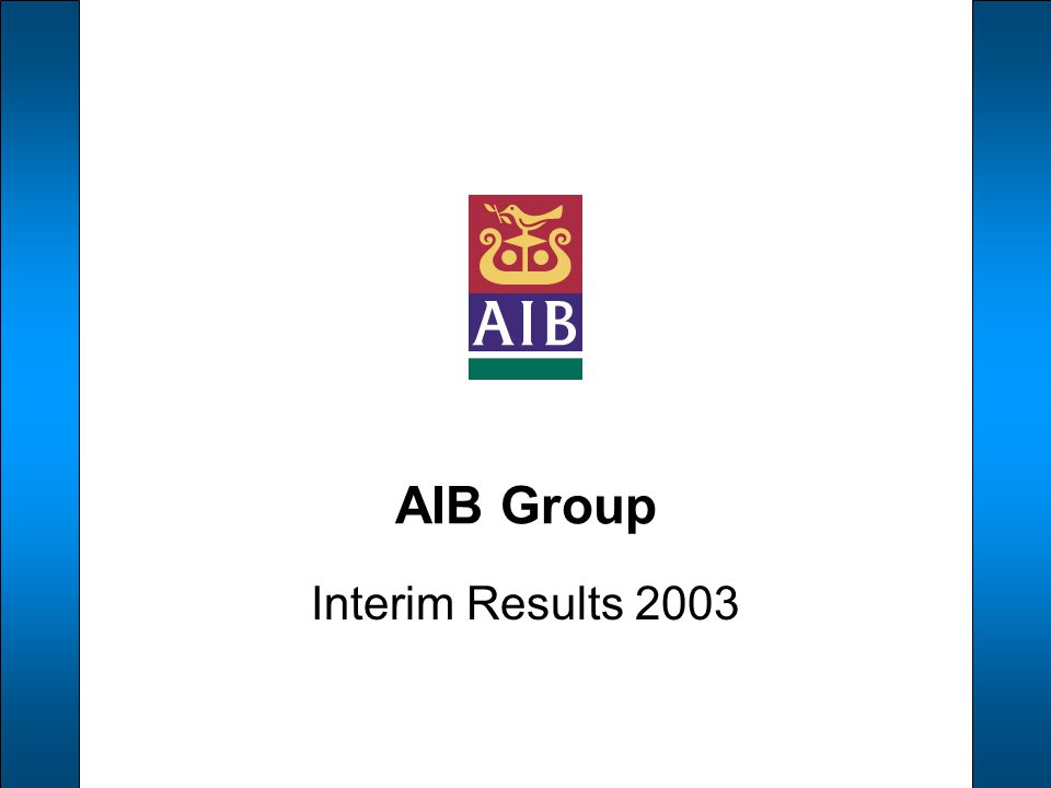 AIB Group Interim Results 2003