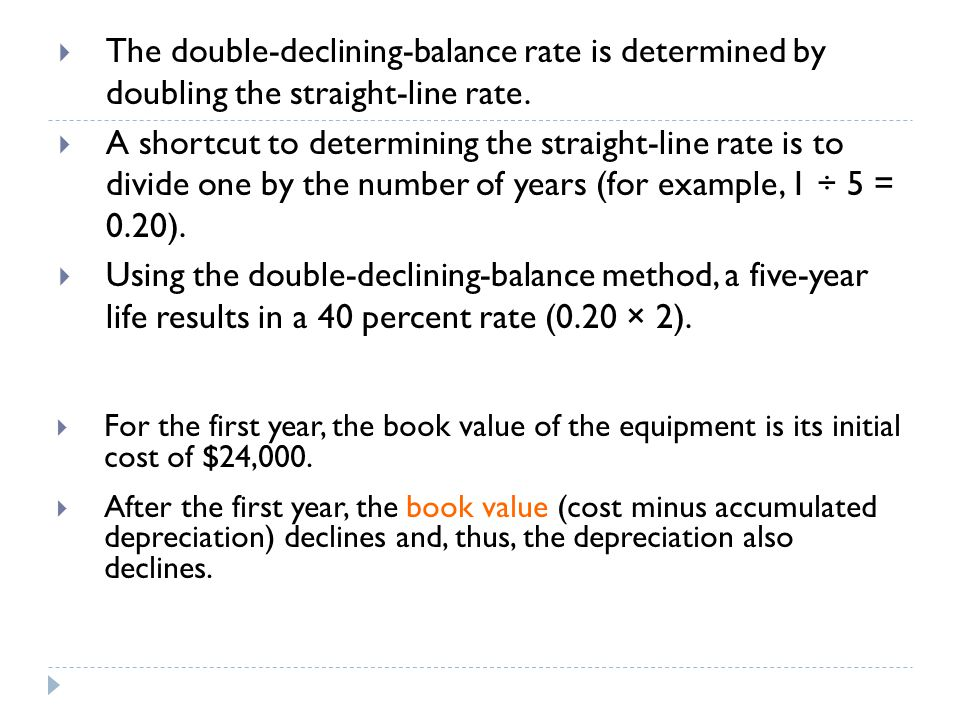  The double-declining-balance rate is determined by doubling the straight-line rate.  A shortcut to determining the straight-line rate is to divide