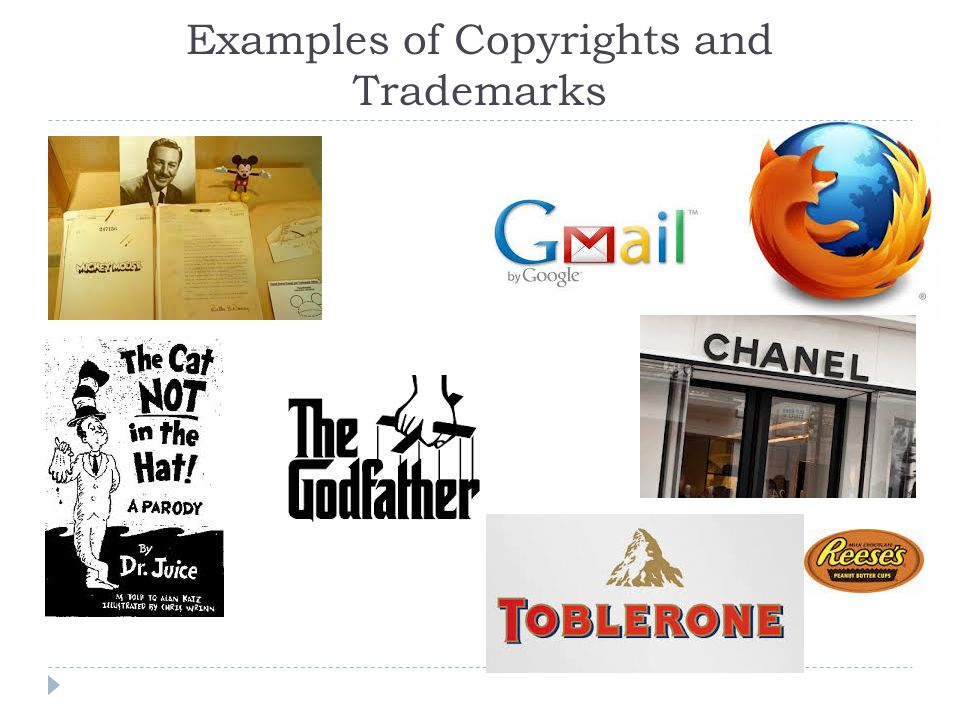 Examples of Copyrights and Trademarks