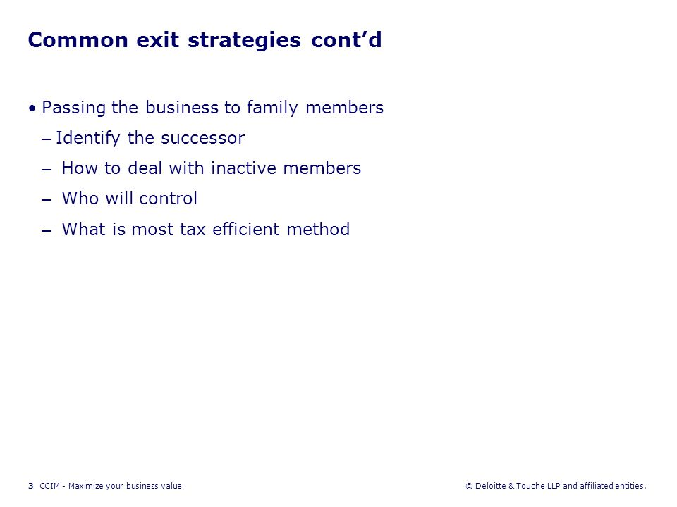 4 CCIM - Maximize your business value© Deloitte & Touche LLP and affiliated entities.