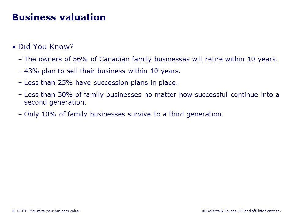 9 CCIM - Maximize your business value© Deloitte & Touche LLP and affiliated entities.