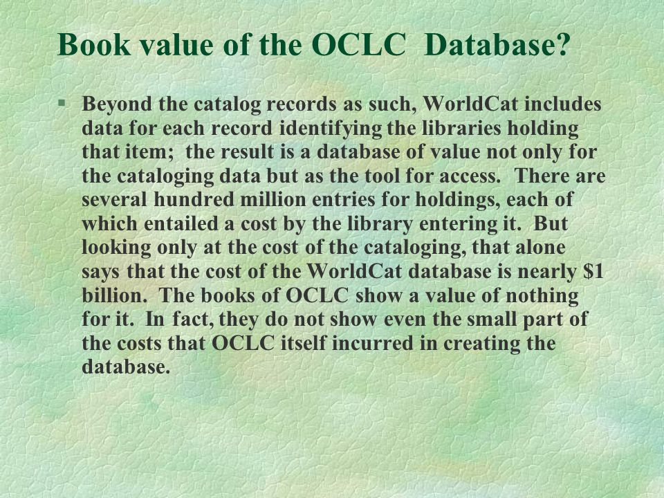 Book value of the OCLC Database.