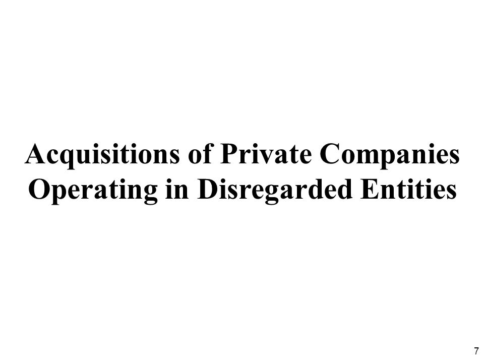 18  The following terms are defined in the final regulations for purposes of defining statutory merger or consolidation:  Disregarded entity - Business entity (as defined in Treas.