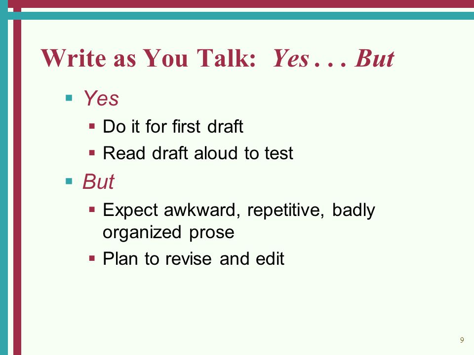 9 Write as You Talk: Yes...