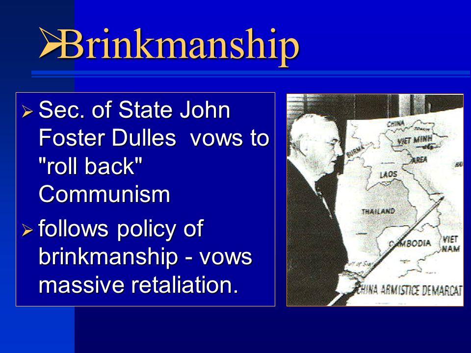  Brinkmanship  Sec.