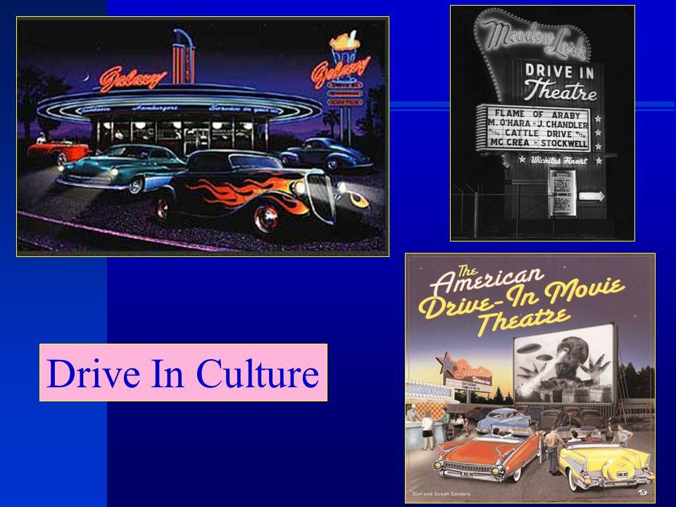 Drive In Culture
