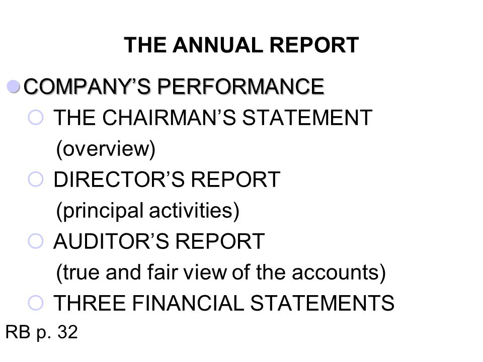 THREE FINANCIAL STATEMENTS PROFIT & LOSS ACCOUNT profitability BALANCE SHEET financial position of a firm at a particular time CASH FLOW STATEMENT liquidity