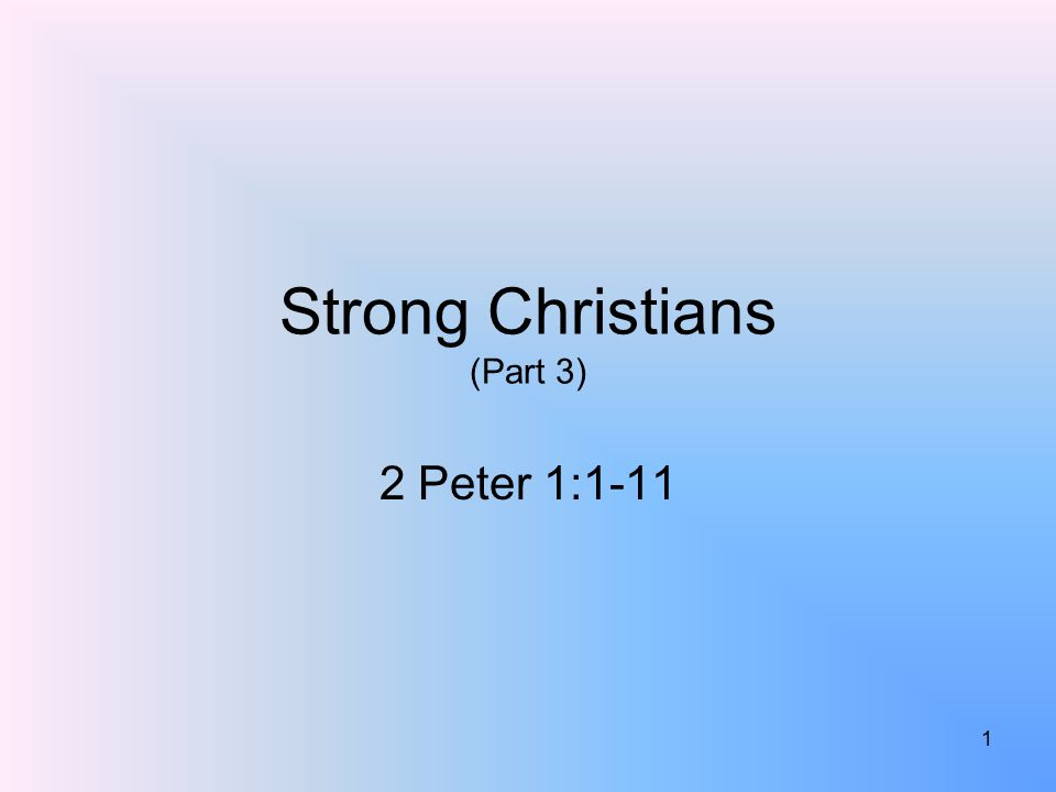 What Makes A Christian Strong.