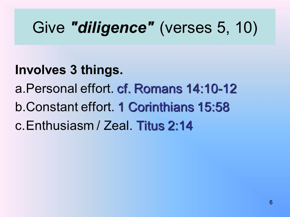 Involves 3 things. cf. Romans 14:10-12 a.Personal effort.