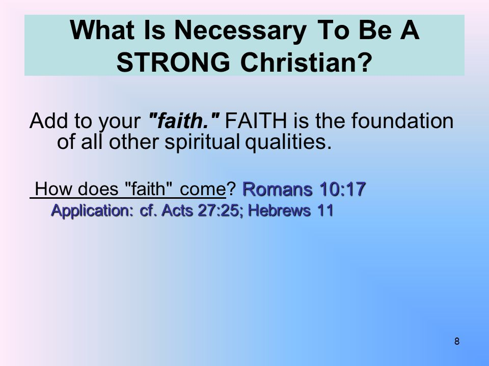 What Is Necessary To Be A STRONG Christian? Add to your