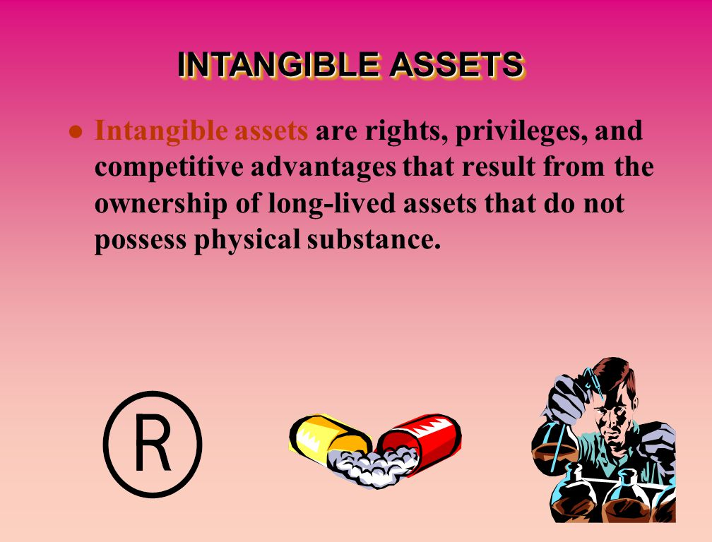Intangible assets are rights, privileges, and competitive advantages that result from the ownership of long-lived assets that do not possess physical substance.