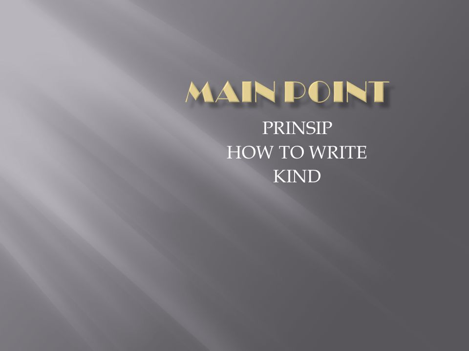 PRINSIP HOW TO WRITE KIND