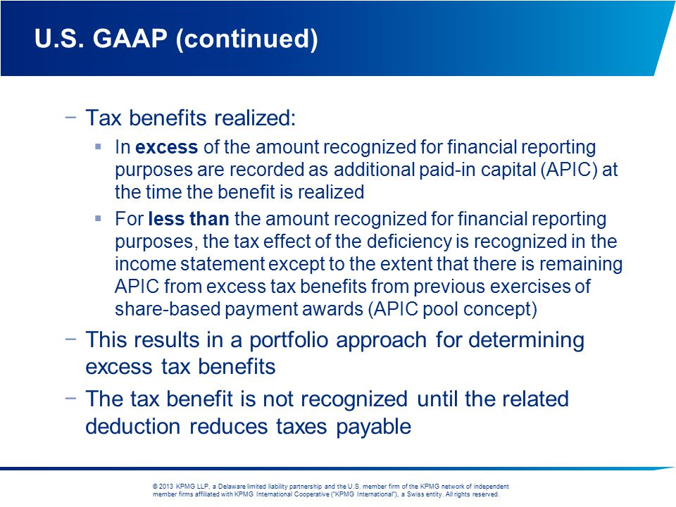 © 2013 KPMG LLP, a Delaware limited liability partnership and the U.S. member firm of the KPMG network of independent member firms affiliated with KPM