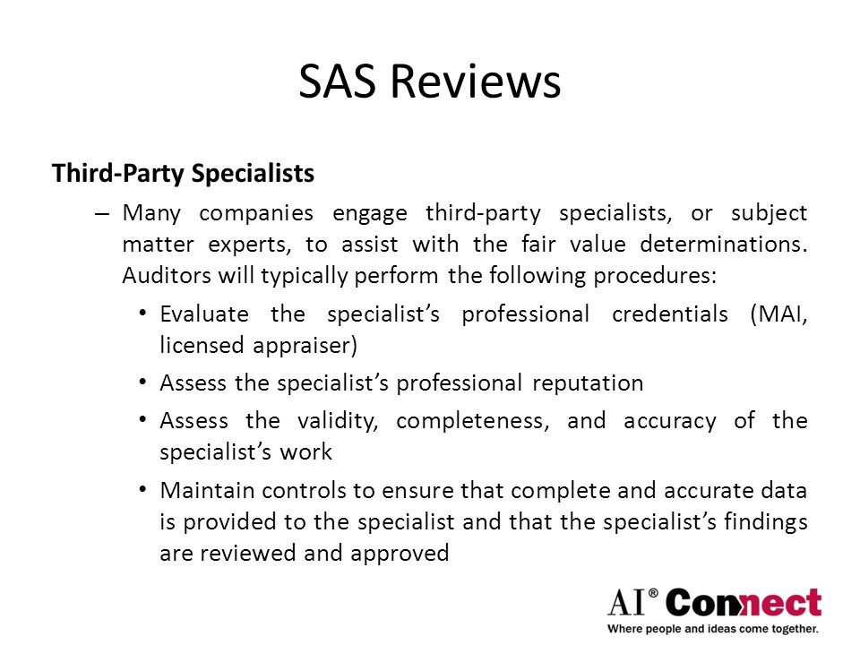 SAS Reviews Third-Party Specialists – Many companies engage third-party specialists, or subject matter experts, to assist with the fair value determin