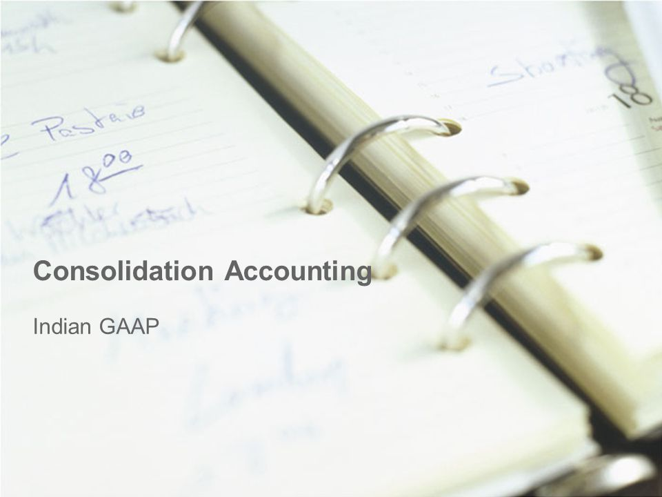 Consolidation Accounting Indian GAAP