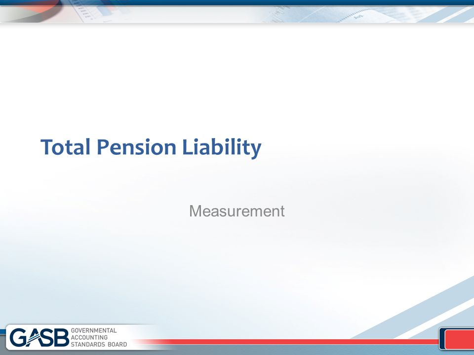 Total Pension Liability Measurement