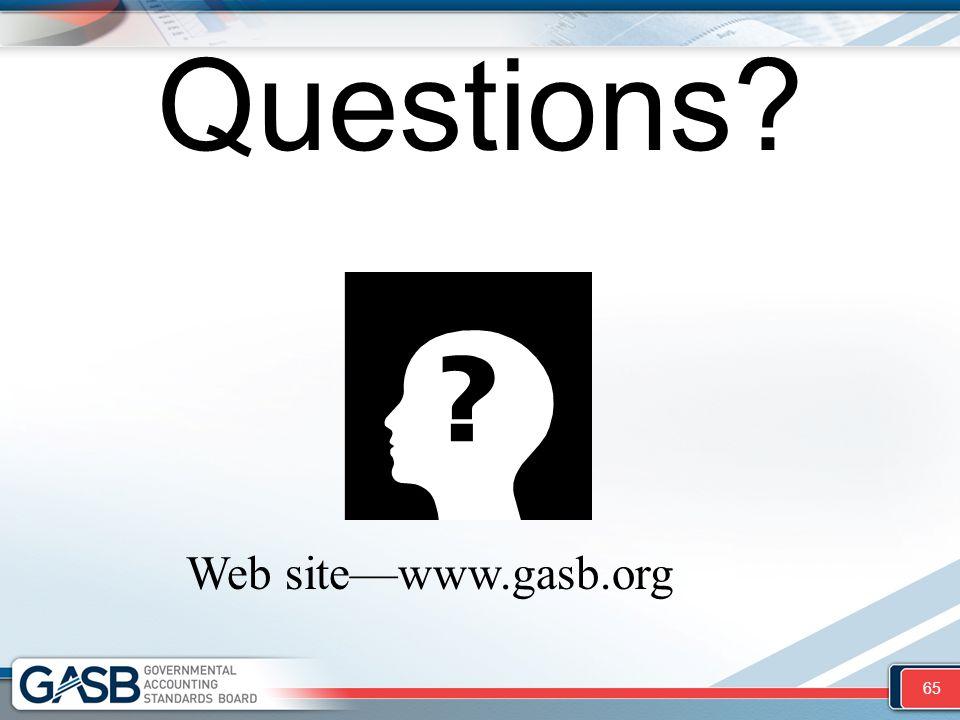 Questions 65 Web site—www.gasb.org