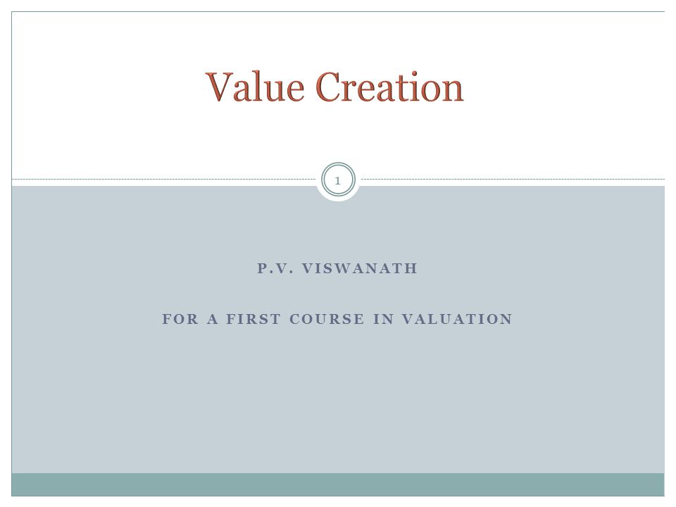 P.V. VISWANATH FOR A FIRST COURSE IN VALUATION 1