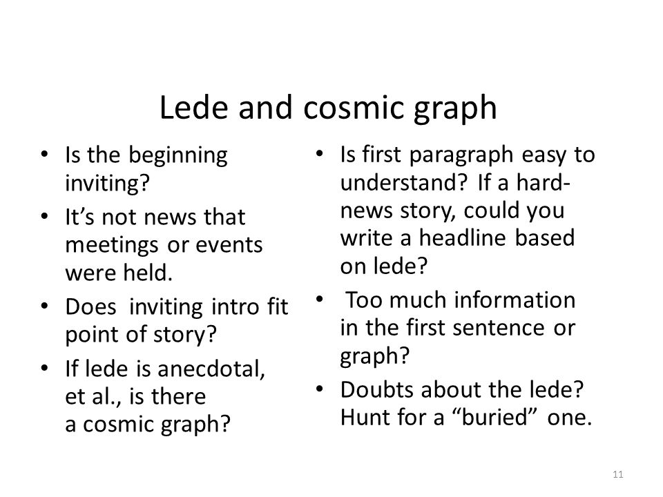 Lede and cosmic graph Is the beginning inviting. It's not news that meetings or events were held.