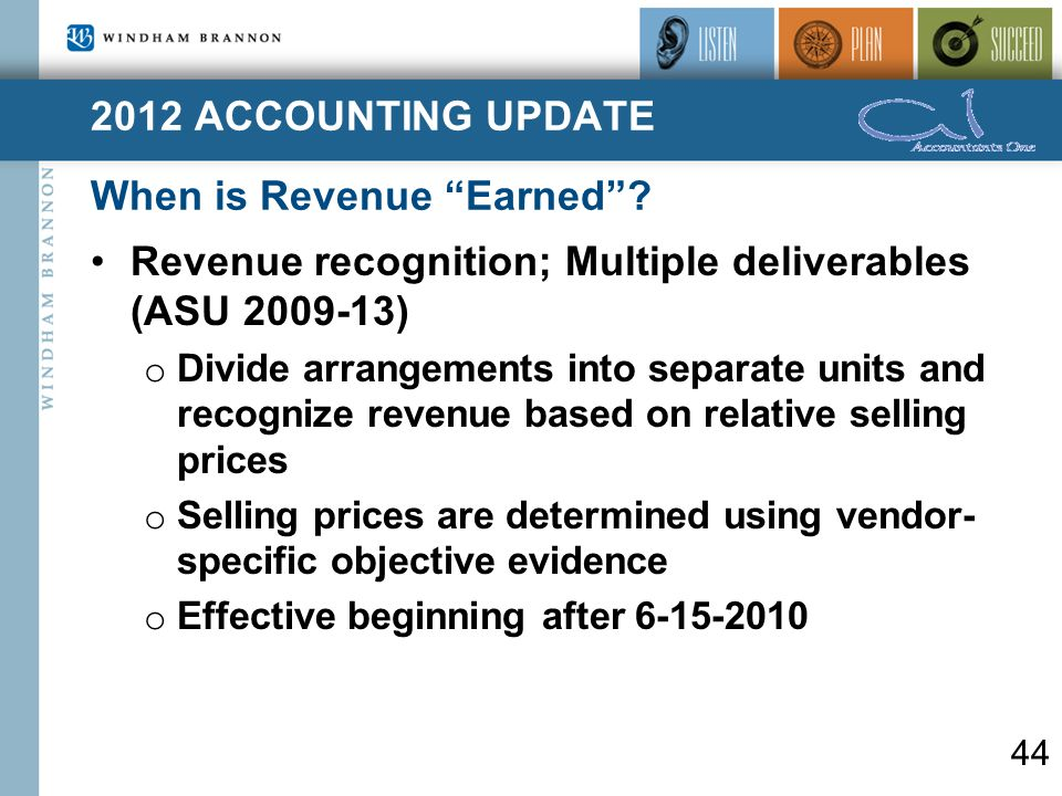 2012 ACCOUNTING UPDATE When is Revenue Earned .