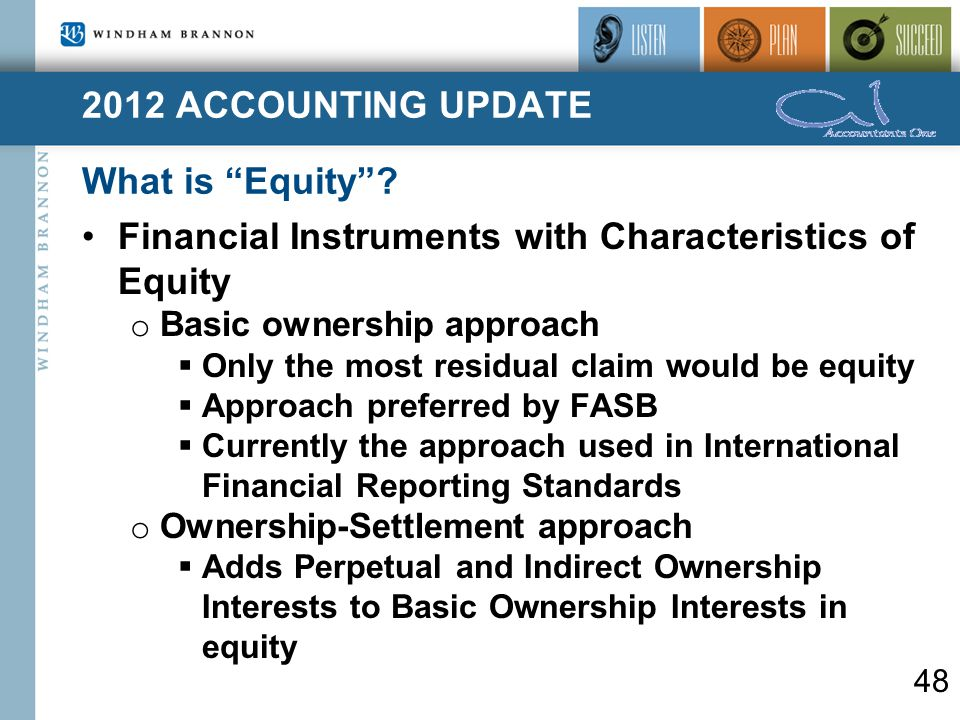 2012 ACCOUNTING UPDATE What is Equity .