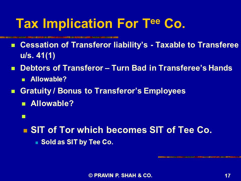 Tax Implication For T ee Co. Cessation of Transferor liability's - Taxable to Transferee u/s.