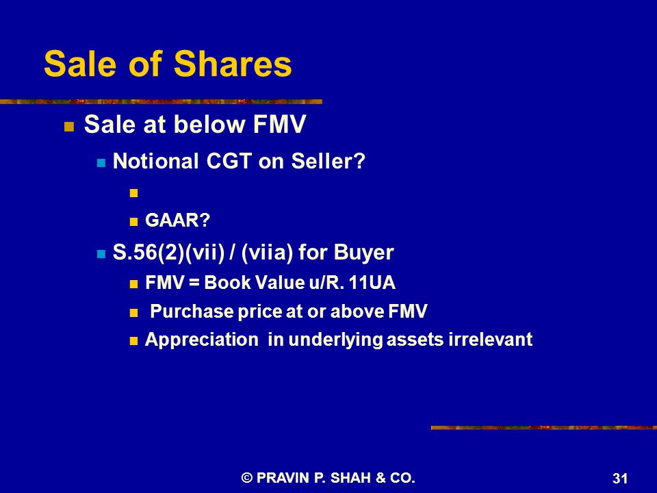 Sale of Shares Sale at below FMV Notional CGT on Seller.