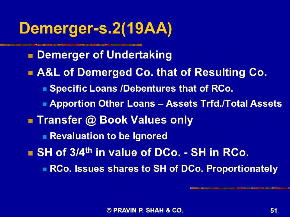 Demerger-s.2(19AA) Demerger of Undertaking A&L of Demerged Co.