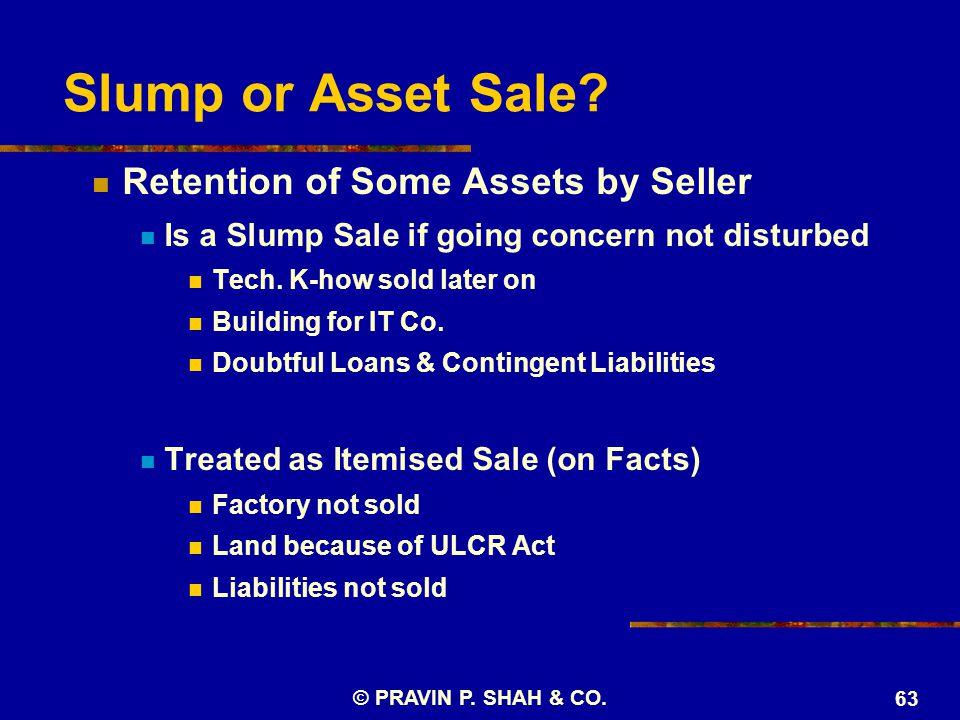 Slump or Asset Sale.