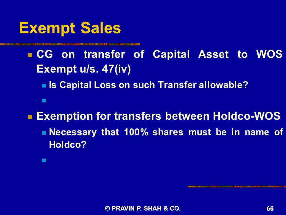 Exempt Sales CG on transfer of Capital Asset to WOS Exempt u/s.