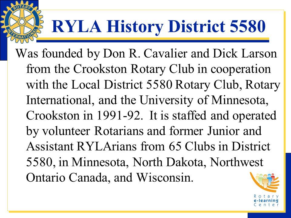RYLA History District 5580 Was founded by Don R.