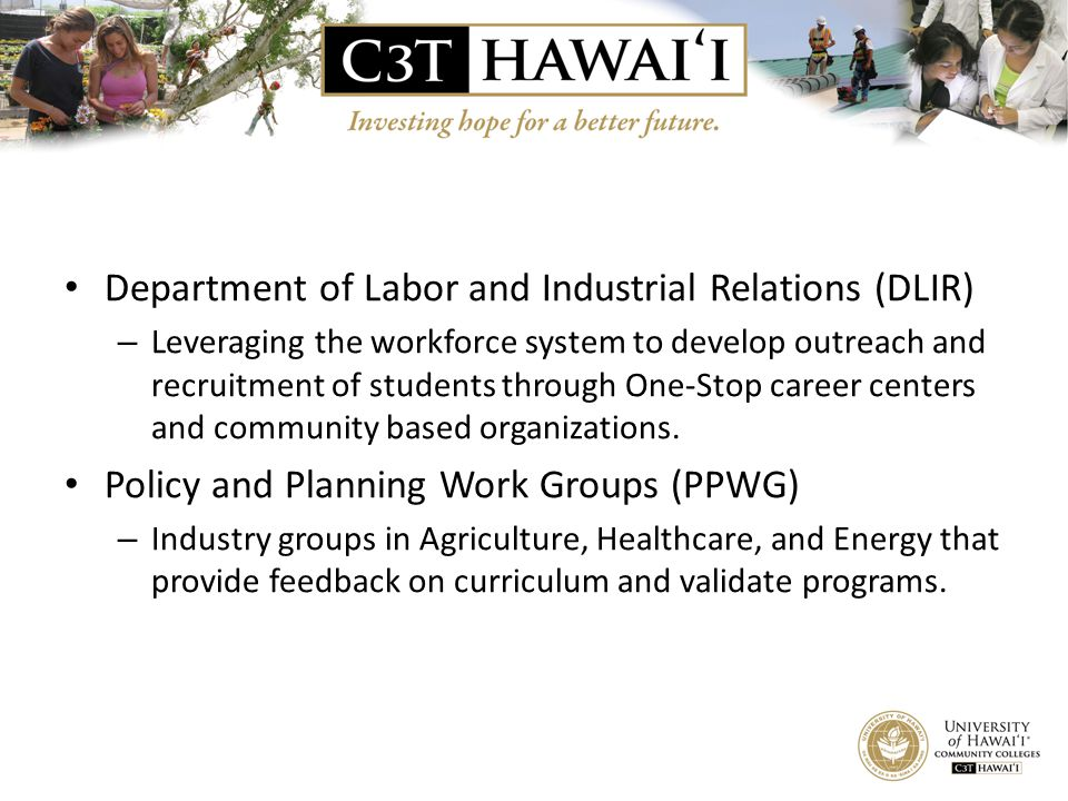 Department of Labor and Industrial Relations (DLIR) – Leveraging the workforce system to develop outreach and recruitment of students through One-Stop