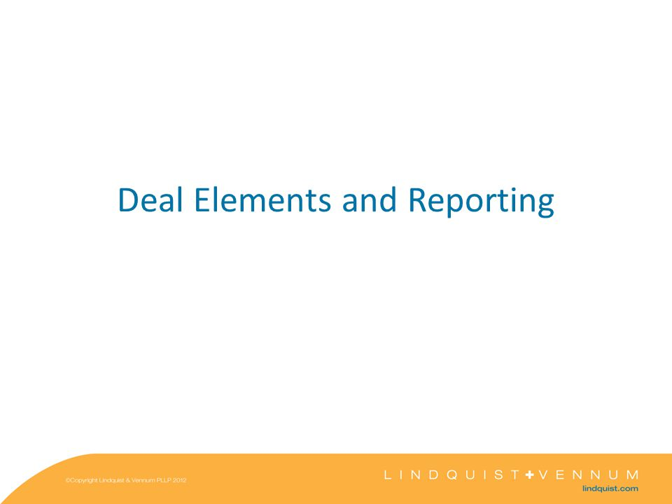 Deal Elements and Reporting