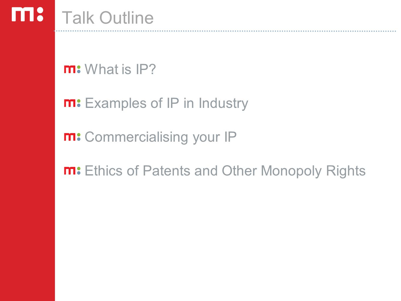 Talk Outline What is IP.