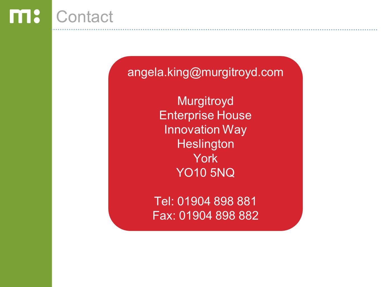 Contact angela.king@murgitroyd.com Murgitroyd Enterprise House Innovation Way Heslington York YO10 5NQ Tel: 01904 898 881 Fax: 01904 898 882