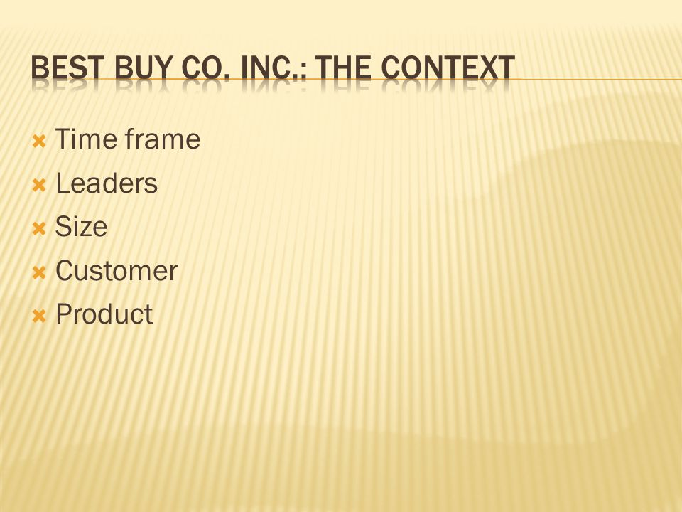 Time frame  Leaders  Size  Customer  Product
