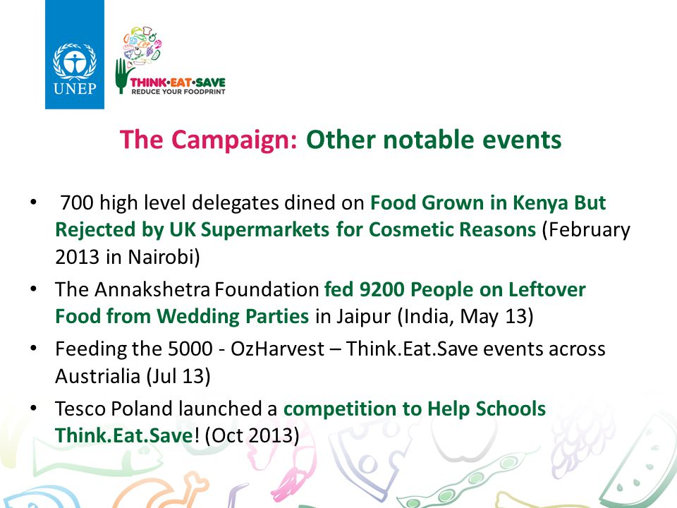 The Campaign: Other notable events 700 high level delegates dined on Food Grown in Kenya But Rejected by UK Supermarkets for Cosmetic Reasons (Februar