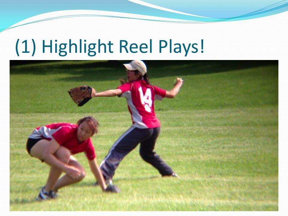 (1) Highlight Reel Plays!