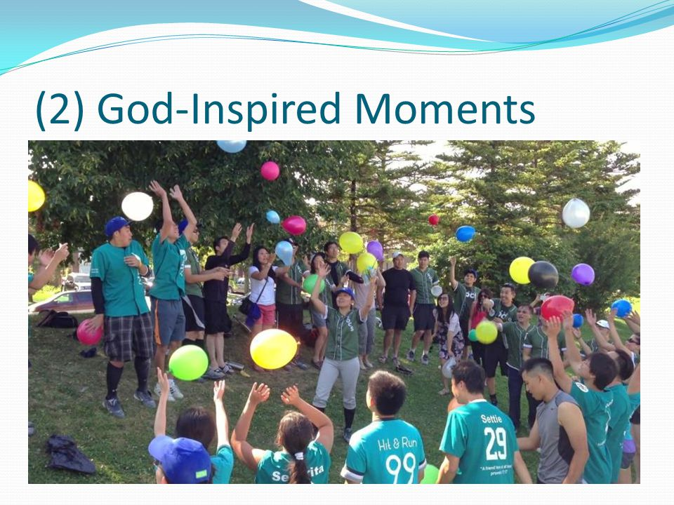 (2) God-Inspired Moments