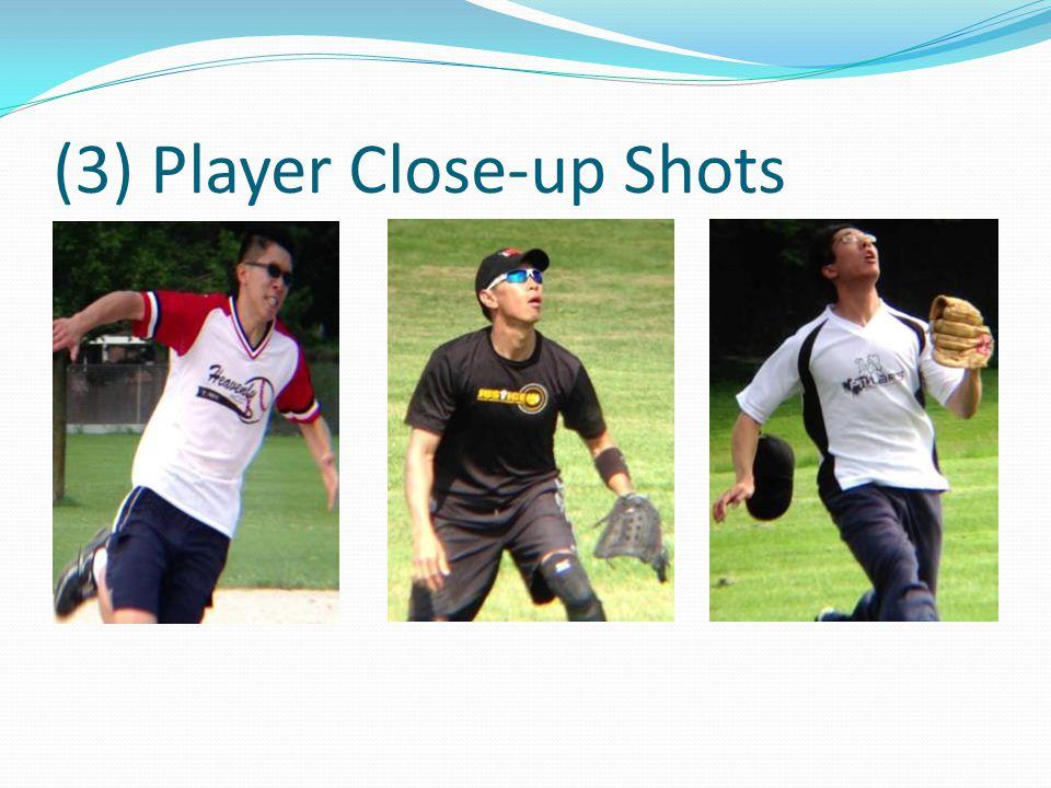 (3) Player Close-up Shots