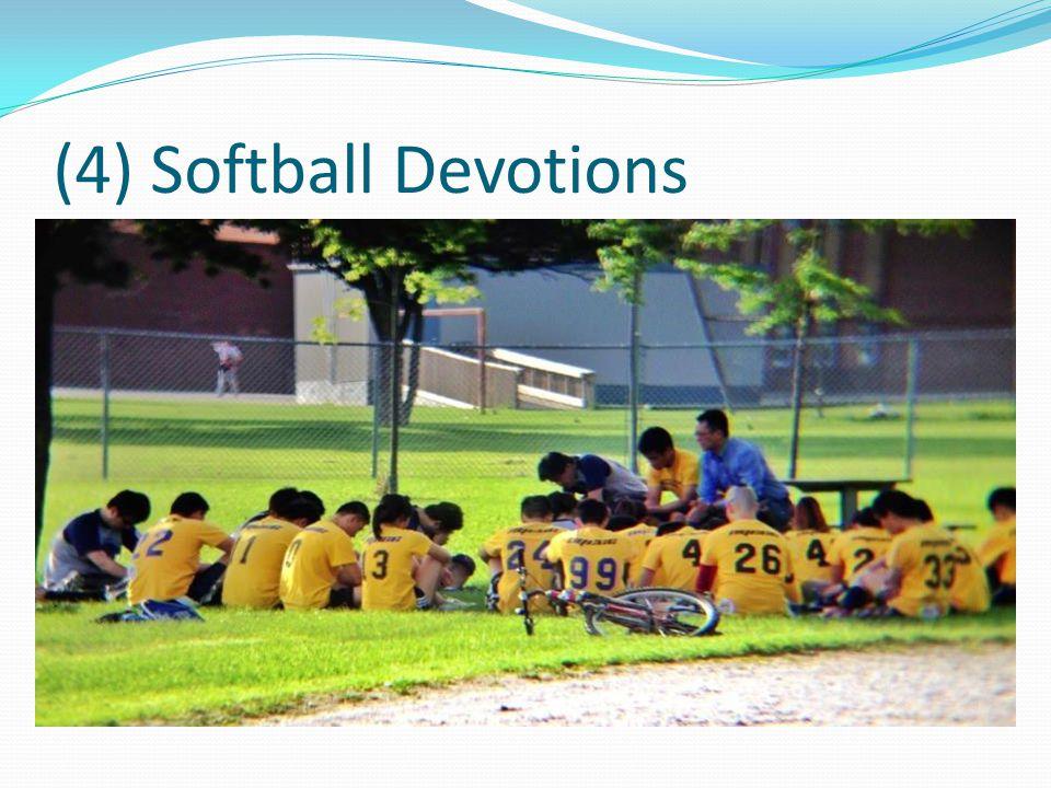 (4) Softball Devotions