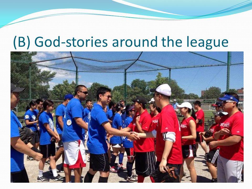 (B) God-stories around the league