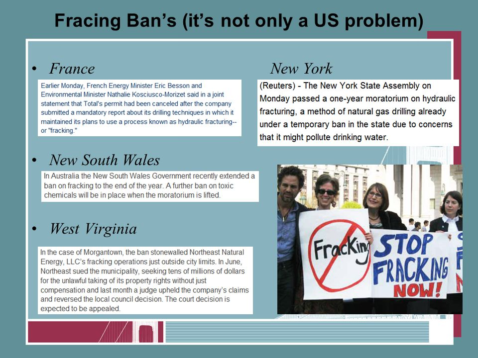 Fracing Ban's (it's not only a US problem) FranceNew York New South Wales West Virginia