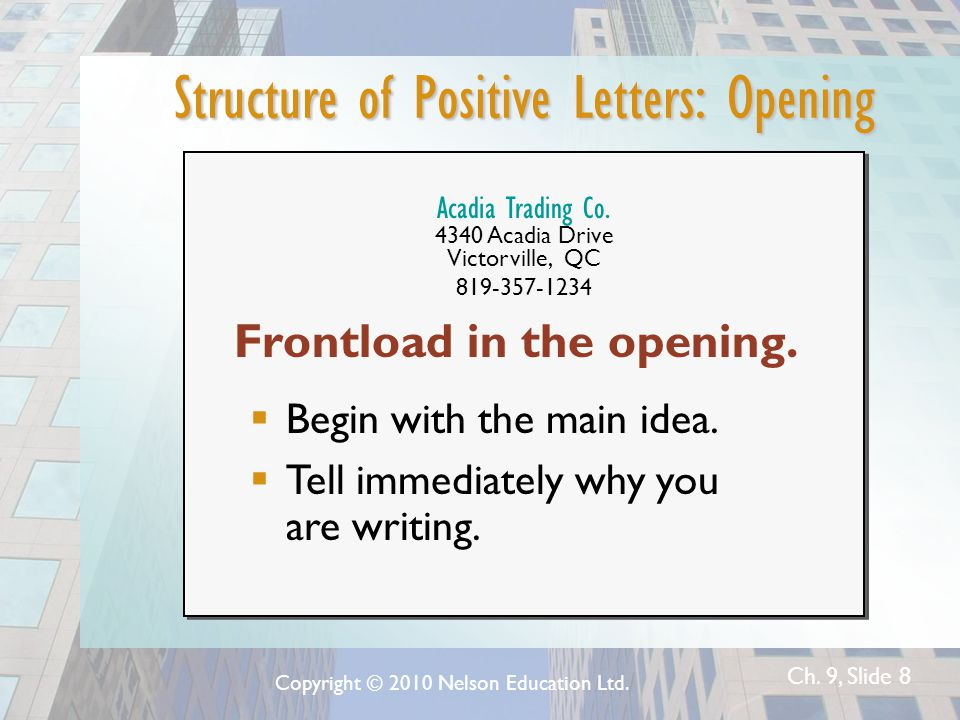 Ch. 9, Slide 8 Structure of Positive Letters: Opening Acadia Trading Co.