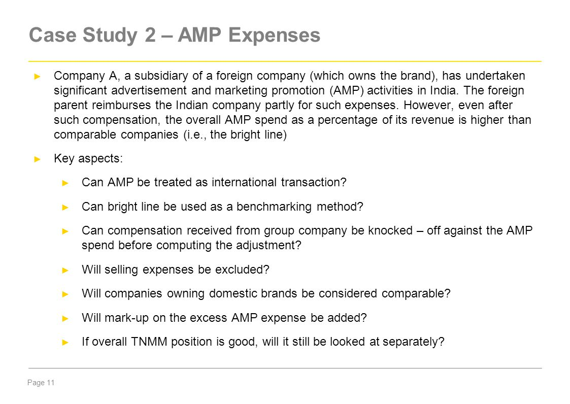Page 11 ► Company A, a subsidiary of a foreign company (which owns the brand), has undertaken significant advertisement and marketing promotion (AMP)