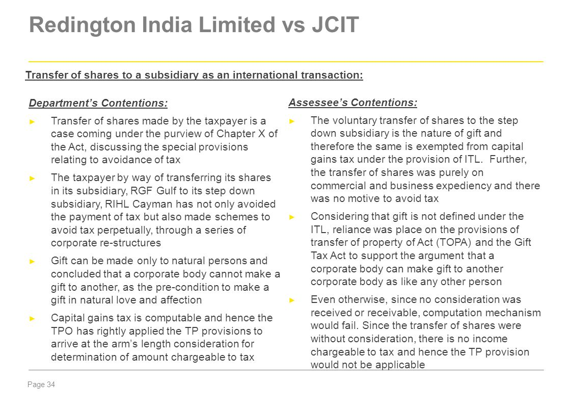Page 34 Redington India Limited vs JCIT Department's Contentions: ► Transfer of shares made by the taxpayer is a case coming under the purview of Chap