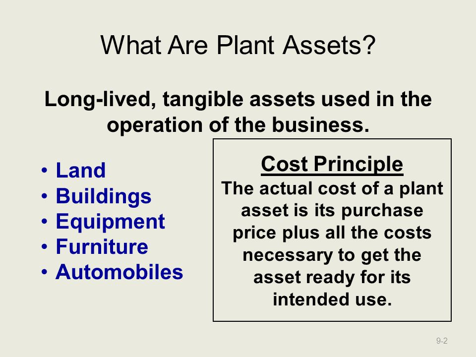 The Cost of Land Land is not depreciable.