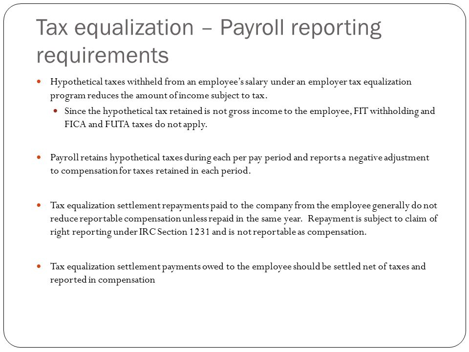 Tax equalization – Payroll reporting requirements Hypothetical taxes withheld from an employee's salary under an employer tax equalization program red