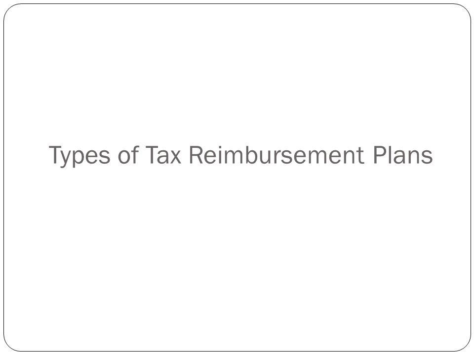 Types of tax reimbursement plans Tax protection Tax equalization
