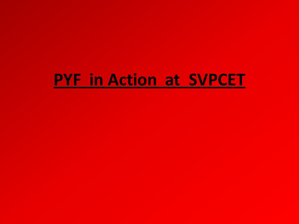 PYF in Action at SVPCET